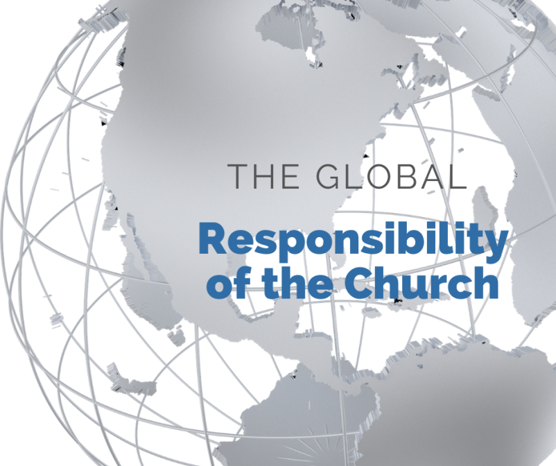 The Global Responsibility of the Church IV